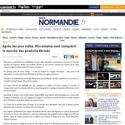 Après les jeux vidéo, Micromania veut conquérir le marché des produits dérivés