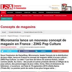 Micromania lance un nouveau concept de magasin...