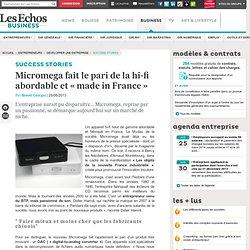 Micromega fait le pari de la hi-fi abordable et « made in France »