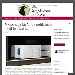 Micromega MyAmp : petit, mais il fait le maximum !