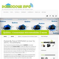 Qubino : 4 nouveaux micromodules Z-wave