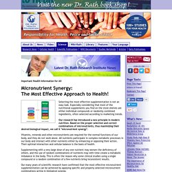Micronutrient Synergy: The Most Effective Approach to Health!