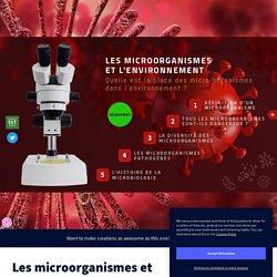 Les microorganismes et l'environnement - Genially