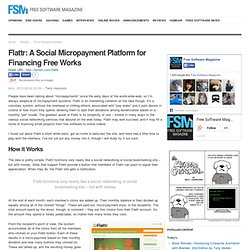 Flattr: A Social Micropayment Platform for Financing Free Works