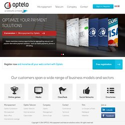 Micro-paiement audiotel/SMS+/Internet+/CB/Paypal avec OPTELO