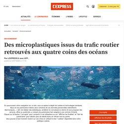 Des microplastiques issus du trafic routier retrouvés aux quatre coins des océans