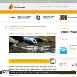 Micropolluants dans les eaux : mieux vaut prévenir que guérir - 28/11/16