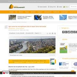 Agir contre les micropolluants dans le bassin Seine-Normandie - 28/11/16