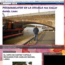 MICRORRELATOS EN LA ESCUELA por Carlos Rafael Landi: EL MITO DE DAFNE Y APOLO. RESUMEN