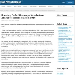 Scanning Probe Microscope Manufacturer Announces Record Sales in 2016