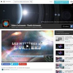 L'univers et ses Mystères S7 E5 - Un Univers Microscopique - Vidéos d'astronomie ~ Planète Astronomie - Grabeezy