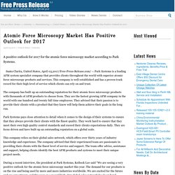 Atomic Force Microscopy Market Has Positive Outlook for 2017