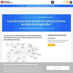 Les microservices seront-ils votre prochaine architecture logicielle?