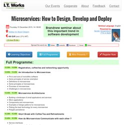 Microservices: How to Design, Develop and Deploy