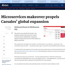 Microservices makeover propels Carsales' global expansion - Software - iTnews