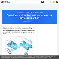 Des microservices Java avec un framework développé par Sixt