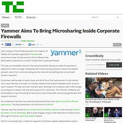 Yammer Aims To Bring Microsharing Inside Corporate Firewalls