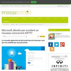 Microsoft dévoile par accident un nouveau concurrent d'IFTTT