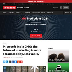 Microsoft India CMO: the future of marketing is more accountability, less vanity