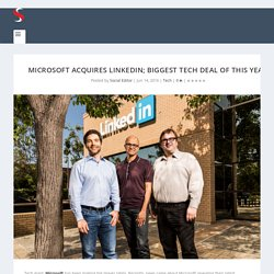 Microsoft acquires LinkedIn; biggest tech deal of this year