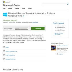 Download details: Microsoft Remote Server Administration Tools for Windows Vista
