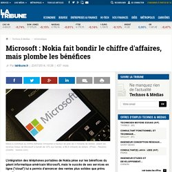 Microsoft: Nokia fait bondir le chiffre d'affaires, mais plombe les bénéfices