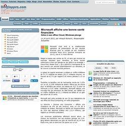 Microsoft affiche une bonne santé financière grâce à ses offres Cloud, Windows plonge