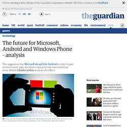 The future for Microsoft, Android and Windows Phone – analysis