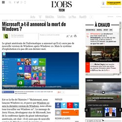 Microsoft a-t-il annoncé la mort de Windows ?