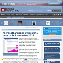 23/01/15 Office 2016 attendue au 2e trimestre 2015