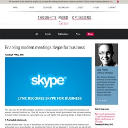 Microsoft announces Skype for Business at Ignite conference in Chicago