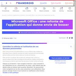 Microsoft Office : une refonte de l'application qui donne envie de bosser - Frandroid