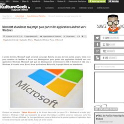26/02/16 Microsoft abandonne son projet pour porter des applications Android vers Windows