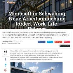 Microsoft in Schwabing: Neue Arbeitsumgebung fördert Work-Life-Balance