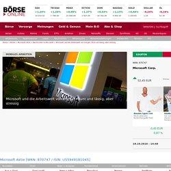 Microsoft und die Arbeitswelt von morgen: Bunt und lässig, aber stressig - 18.10.16