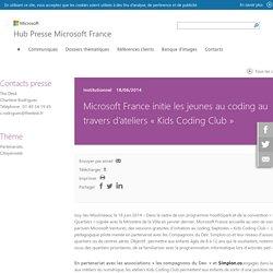 Microsoft France initie les jeunes au coding au travers d'ateliers « Kids Coding Club », - Communiqués de presse Microsoft