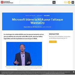 Microsoft blâme la NSA pour l'attaque WannaCry