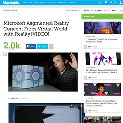 Microsoft Augmented Reality Concept Fuses Virtual World with Reality
