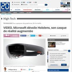 VIDEO. Microsoft dévoile Hololens, son casque de réalité augmentée