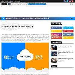 Microsoft Azure Vs Amazon EC2