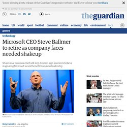 Microsoft CEO Steve Ballmer to retire as company faces needed shake-up