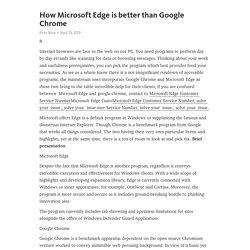 How Microsoft Edge is better than Google Chrome