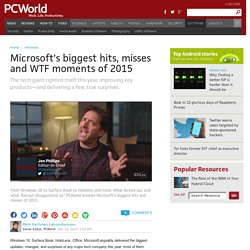 Microsoft's biggest hits, misses and WTF moments of 2015