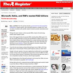 Microsoft, Nokia, and RIM's wasted R&D billions