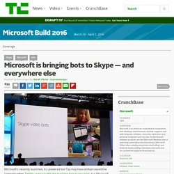 Microsoft is bringing bots to Skype — and everywhere else