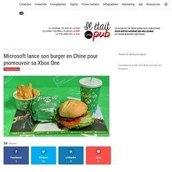 Microsoft lance son burger en Chine pour promouvoir sa Xbox One