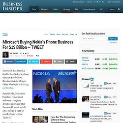 Microsoft Buying Nokia's Phone Business For $19 Billion