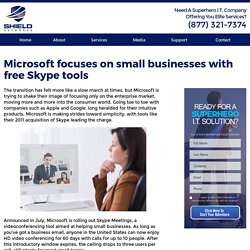 Microsoft focuses on small businesses with free Skype tools