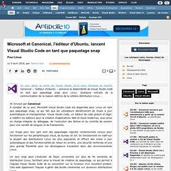 Microsoft et Canonical, l'éditeur d'Ubuntu, lancent Visual Studio Code en tant que paquetage snap pour Linux