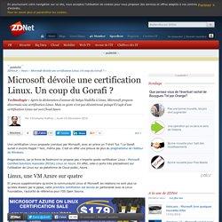 Microsoft dévoile une certification Linux. Un coup du Gorafi ?